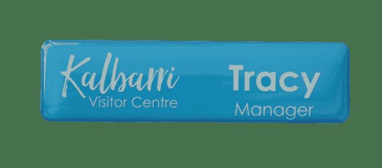 Name badge made for Kalbarri Visitor Centre (Plastic Name Badge)